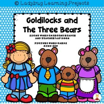 Goldilocks and The Three Bears (A Sight Word Emergent Reader)