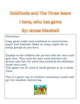 Goldilocks and The Three Bears by: James Marshall I Have W