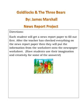 Goldilocks and The Three Bears by: James Marshall News Report Article