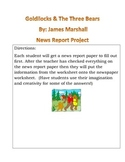 Goldilocks and The Three Bears by: James Marshall News Rep