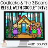Goldilocks and the 3 Bears   Digital Google™ Slides & Prin