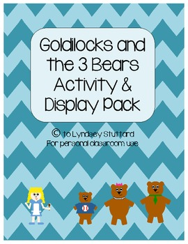 Goldilocks and the 3 Bears Display & Activity Pack/Teachers Aid/Homeschool Pack