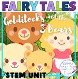 Goldilocks and the 3 Bears STEM Challenges