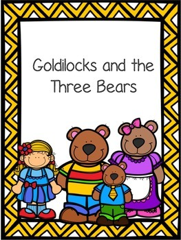 Goldilocks and the 3 Bears: Story Comp and Sequencing Activities