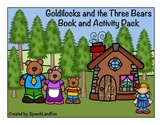 Goldilocks and the 3 Bears Story and Activity Packet
