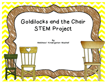 Goldilocks and the Chair STEM