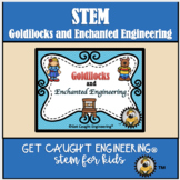 Fairy Tales and STEM with Goldilocks