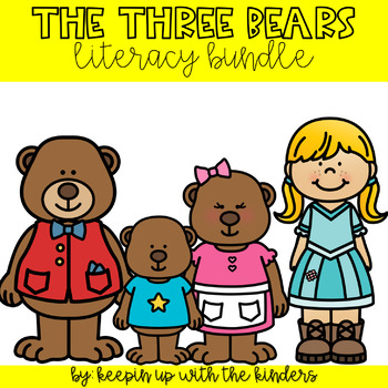 Goldilocks and the There Bears Literacy Bundle