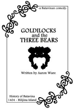 Goldilocks and the Three Bears - a Short Play