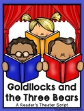 Goldilocks and the Three Bears: A Reader's Theater Script
