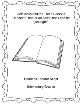 Goldilocks and the Three Bears: A reader's theater on how