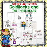 Goldilocks and the Three Bears Activities + Worksheets