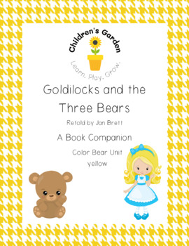 Goldilocks and the Three Bears Book Companion (Color Unit Yellow)