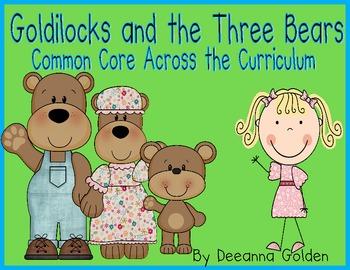 Goldilocks and the Three Bears, Common Core Across the Curriculum