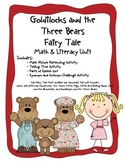 Goldilocks and the Three Bears Common Core Literacy & Math Unit