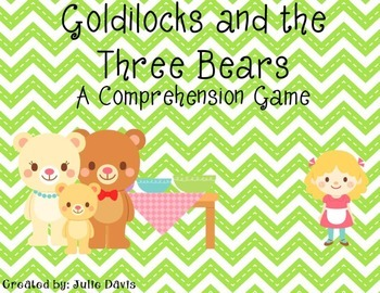 Goldilocks and the Three Bears Comprehension Game Kindergarten