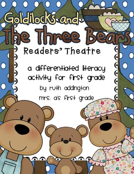 Goldilocks and the Three Bears: Differentiated Readers' Theatre Station