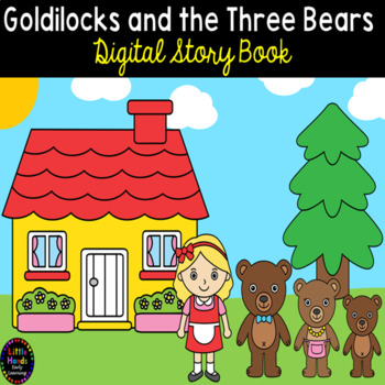 Goldilocks and the Three Bears Digital Book