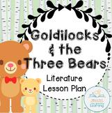 Goldilocks Language Arts Lesson Plan