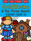 Goldilocks and the Three Bears Emergent Readers