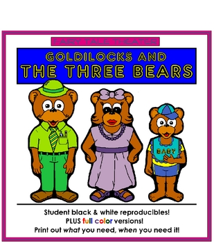 Goldilocks and the Three Bears - Fairy Tale Theater Thematic Unit