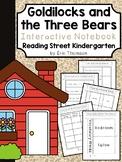 Goldilocks and the Three Bears Interactive Notebook ~Reading Street Kindergarten