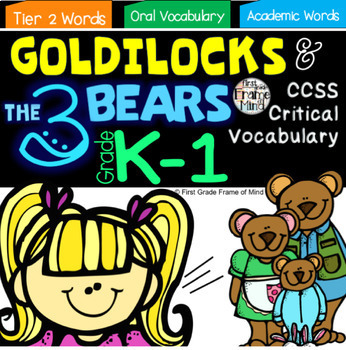 Academic Vocabulary Goldilocks and the Three Bears Bundle