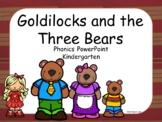 Goldilocks and the Three Bears, Kindergarten, PowerPoint, Unit 4, Week 4
