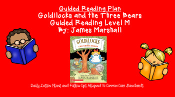 Goldilocks and the Three Bears (Level M) Guided Reading Lesson Plan