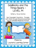 Goldilocks and the Three Bears - Level M - Text Dependent Questions
