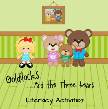 Goldilocks and the Three Bears Literacy Activities
