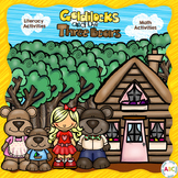 Goldilocks and the Three Bears Literacy and Math Unit