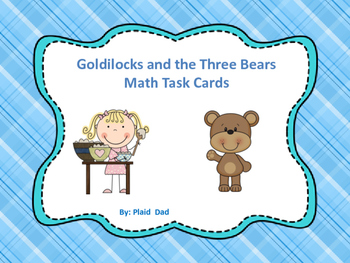 Goldilocks and the Three Bears Math Task Cards