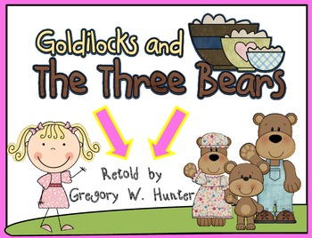 Goldilocks and the Three Bears ~ Mini Literacy Unit
