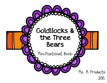 Goldilocks and the Three Bears Mini-Positional Book