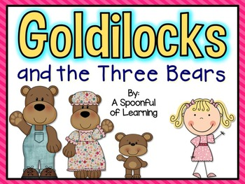 Goldilocks and the Three Bears Mini Unit