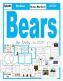 Goldilocks and the Three Bears & Non-fiction Bear- CCSS Units