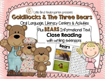 Goldilocks and the Three Bears Literacy & BEARS Informatio