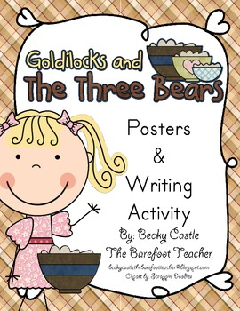 Goldilocks and the Three Bears Posters and Writing Activity