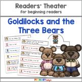 Goldilocks and the Three Bears Readers' Theater
