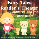 Goldilocks and the Three Bears: Readers' Theater for Grades 1 and 2