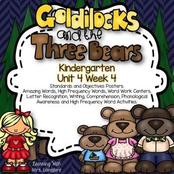 Goldilocks and the Three Bears KINDERGARTEN Unit 4 Week 4