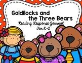 Goldilocks and the Three Bears--Response Journal for K-2