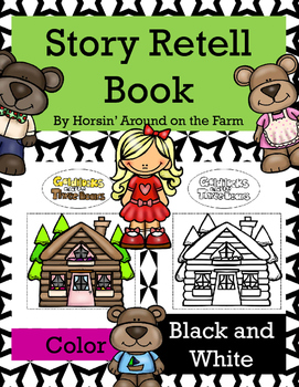 Goldilocks and the Three Bears - Retell Story Book with Ch