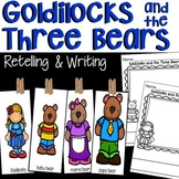 Goldilocks and the Three Bears Retelling with Story Cards and Writing Paper