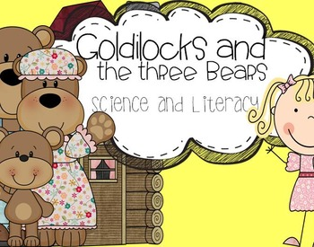 Goldilocks and the Three Bears Science and Literacy Fun