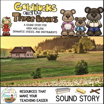 Goldilocks and the Three Bears No Prep Sound Story