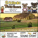 Goldilocks and the Three Bears No Prep Sound Story