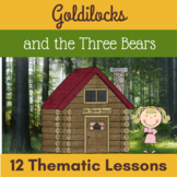 Goldilocks and the Three Bears -  Thematic Bear Unit {Writing, Reading, Science}