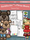 Goldilocks and the Three Bears Theme Pack